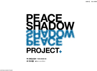 PEACE SHADOW PROJECT